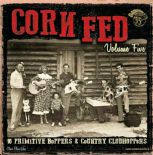 LP/VA ✦ CORN FED Vol.5 ✦ 16 Primitive Boppers & Country Clodhoppers. LIMITED!! ♫